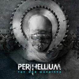 Perihellium - The War Machines